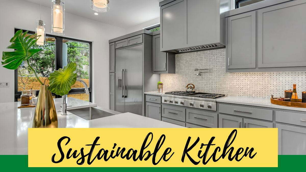 sustainable kitchen. How to live green and make economy in your kitchen https://organicgardeingeek.com